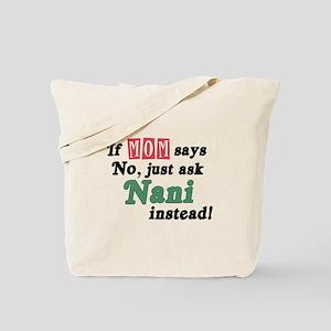 Just Ask Nani! Tote Bag