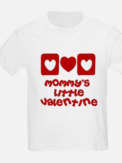 Mommy's little Valentine T-Shirt