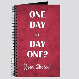 ONE DAY OR DAY ONE Journal