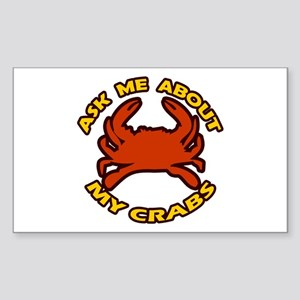 Ask Me About My Crabs Rectangle Sticker
