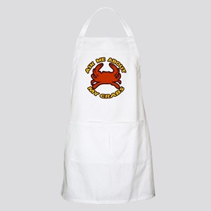 Ask Me About My Crabs BBQ Apron