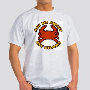Ask Me About My Crabs Light T-Shirt