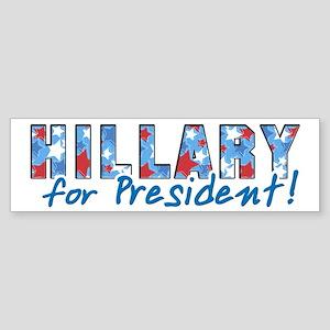 Hillary for President Bumper Sticker