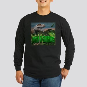 Rock-A-Sauraus Long Sleeve Dark T-Shirt