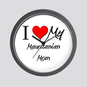 I Love My Mauritanian Mom Wall Clock