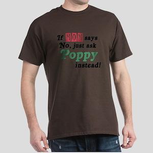 Just Ask Poppy! Dark T-Shirt