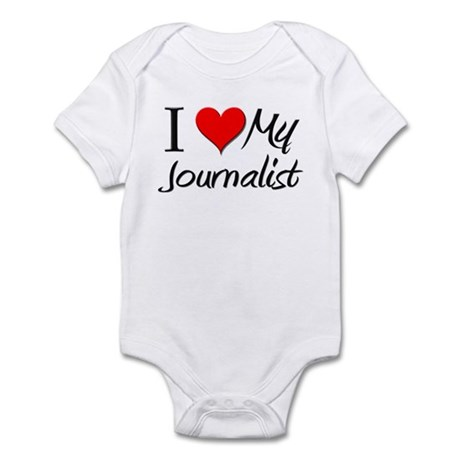 I Heart My Journalist Infant Bodysuit