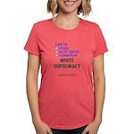 Lets Std Wht Suprmcy2 - Tri-Blend T-Shirt (w)