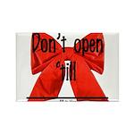 Dont Open Til ______ Rectangle Magnet (10 pack)