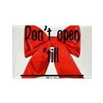 Dont Open Til ______ Rectangle Magnet (100 pack)
