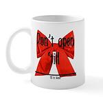 Dont Open Til ______ Mug