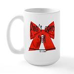 Dont Open Til ______ Large Mug