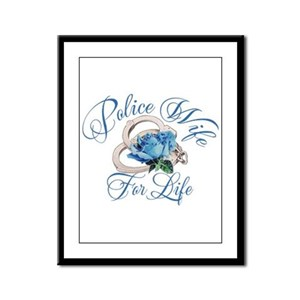 Police Wife For Life Framed Panel Print