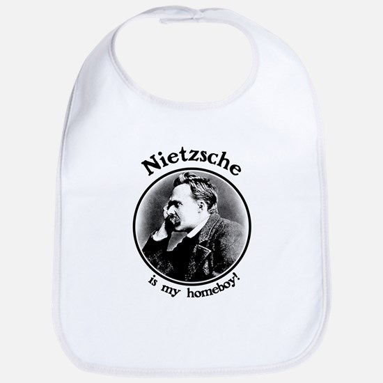 Nietzsche is my homeboy! Bib