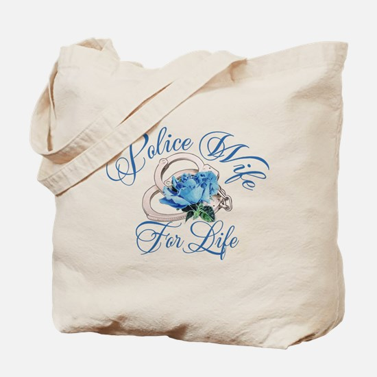 Police Wife For Life Tote Bag