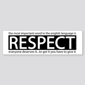 Respect Bumper Sticker
