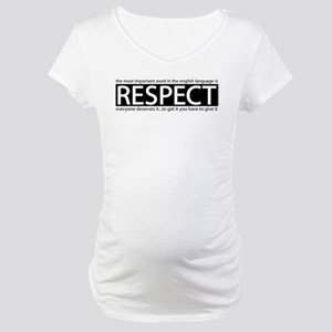 Respect Maternity T-Shirt