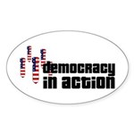 Democracy in Action Oval Sticker
