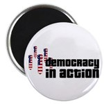 Democracy in Action Magnet
