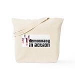Democracy in Action Tote Bag