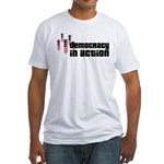 Democracy in Action Fitted T-Shirt