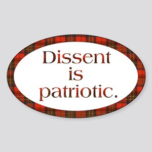 Dissent Is Patriotic Oval Sticker
