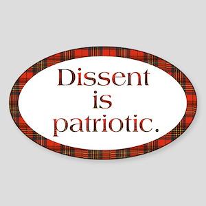 Dissent Is Patriotic Oval Sticker