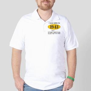 BORN IN 1943 Golf Shirt