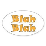 Blah Blah Sticker (Oval)