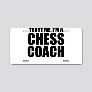Trust Me, I'm A Chess Coach Aluminum License P