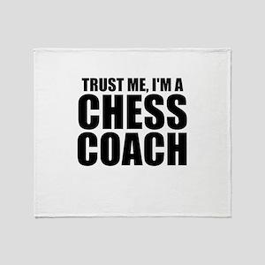 Trust Me, I'm A Chess Coach Throw Blanket