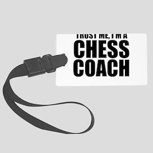 Trust Me, I'm A Chess Coach Luggage Tag