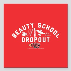 "Grease Beauty School Square Car Magnet 3"" x 3"""