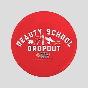 "Grease Beauty School 3.5"" Button"