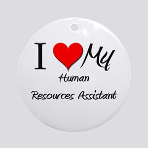 I Heart My Human Resources Assistant Ornament (Rou