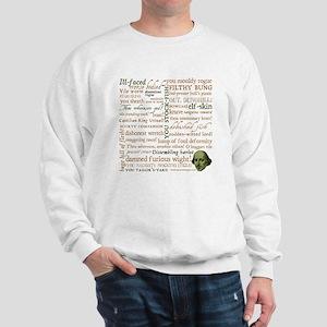 Shakespeare Insults Sweatshirt