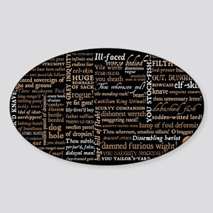 Shakespeare Insults Sticker (Oval)
