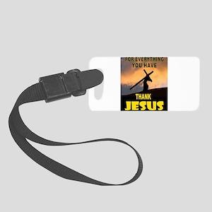 THANK YOU JESUS Luggage Tag