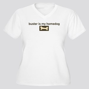 Buster is my homedog Women's Plus Size V-Neck T-Sh