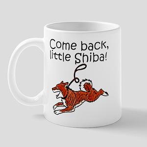 Come Back, Little Shiba Mug