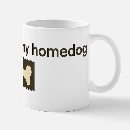 Tinkerbell is my homedog Mug