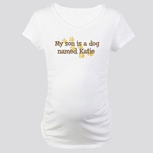 Son named Katie Maternity T-Shirt