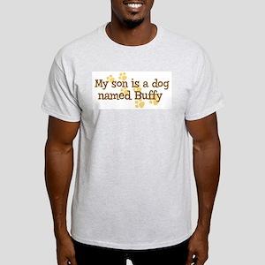 Son named Buffy Light T-Shirt