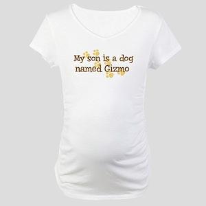 Son named Gizmo Maternity T-Shirt