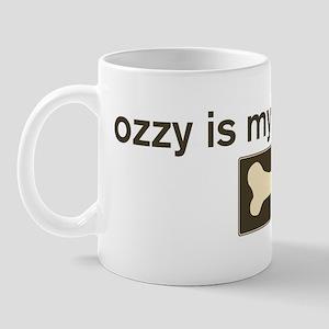 Ozzy is my homedog Mug
