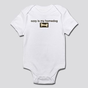 Ozzy is my homedog Infant Bodysuit