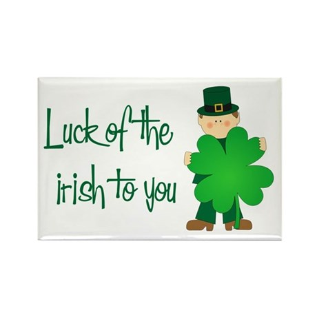 Luck of The Irish To You Rectangle Magnet