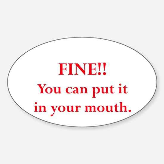 Oral pleasure Oval Decal