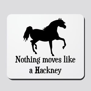 Nothing Moves Like A Hackney Mousepad