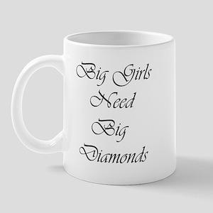 Big Girls Big Diamonds Mug